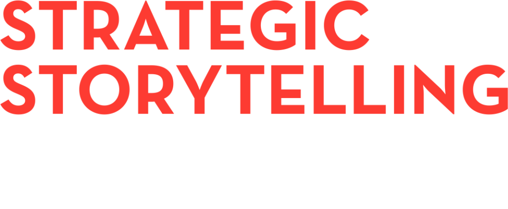 STRATEGIC STORYTELLING LEAD. SELL. INSPIRE... ONE STORY AT A TIME